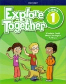 Explore Together 1 Classbook - Učebnica (P. Shipton, M. Charrington, Ch. Covill)