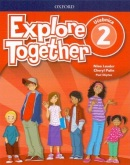 Explore Together 2 Classbook - Učebnica (Ch. Palin, P. Shipton, N. Lauder)