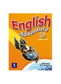 English Adventure 3 Teacher´s Book (Izabella Hearn)