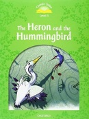 Classic Tales New Edition 3 Heron and Hummingbird + CD (Arengo, S. - Bladon, R.)