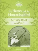 Classic Tales New Edition 3 Heron and Hummingbird Activity Book (Arengo, S. - Bladon, R.)