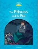 Classic Tales New Edition 1 Princess and the Pea + CD (Arengo, S.)