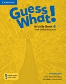 Guess What! Level 4 Activity Book with Online Resources - Pracovný zošit