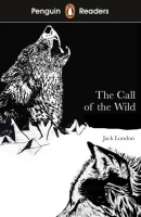 Penguin Reader Level 2: The Call of the Wild (Jack London)