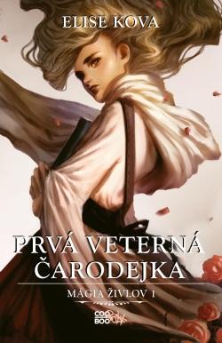 Prvá veterná čarodejka (Elise Kova)