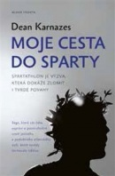Moje cesta do Sparty - Road to Sparta (Dean Karnazes)