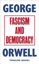 Fascism and Democracy (George Orwell)