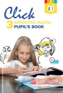 Click 3. Interactive English. Pupil's book (P. Gerö, P. Zlochová)