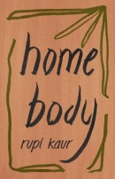 Home Body (Rupi Kaur)