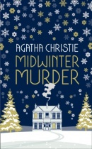 Midwinter Murder: Fireside Mysteries from the Queen of Crime (Agatha Christie)