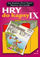 Hry do kapsy IX (Jan Neuman; Pavel Tomeš)
