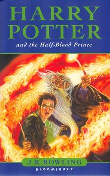 Harry Potter and the Half-Blood Prince (Joanne K. Rowlingová)