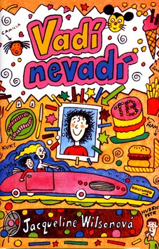 Vadí nevadí (Jacqueline Wilson; Nick Sharratt)