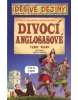 Divocí Anglosasové (Terry Deary; Martin Brown)