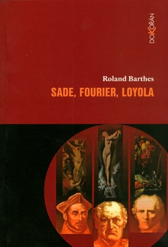 Sade, Fourier. Loyola (Roland Barthes)