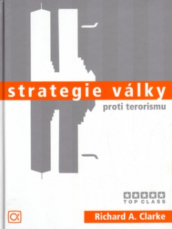 Strategie války proti terorismu (Richard A. Clarke)