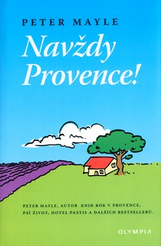 Navždy Provence! (Peter Mayle)