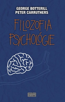 Filozofia psychológie (George Botterill; Peter Carruthers)