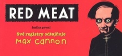 Red Meat (Max Cannon)