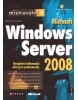 Mistrovství v Microsoft Windows Server 2008 (William R. Stanek)