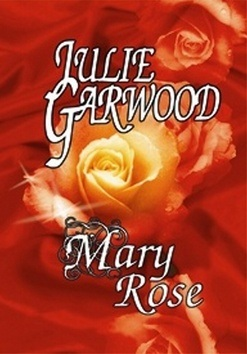 Mary Rose (Julie Garwood)