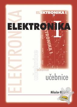Elektronika I. (Miloslav Bezděk)   kniha  e2cebd1e563