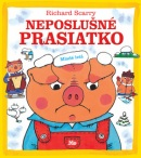 Neposlušné prasiatko (Richard Scarry; Richard Scarry)